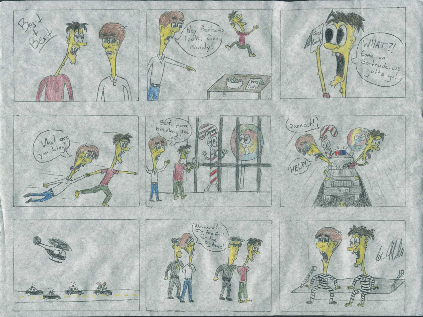 Bert and Bert land in prison