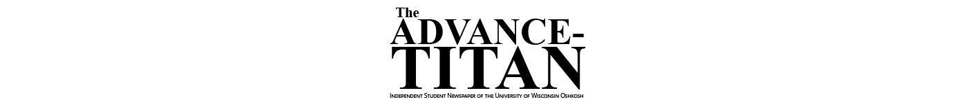 Independent Student Newspaper of the University of Wisconsin Oshkosh